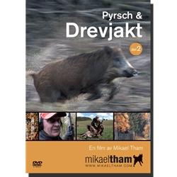 Mikael Tham Pyrsch & Drevjakt del 2