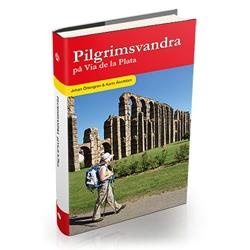 Vildmarksbiblioteket Pilgrimsvandra På Via De La Plata